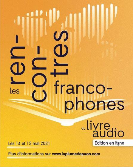 14 & 15 mai - en numérique : Tous aux Rencontres francophones du livre audio