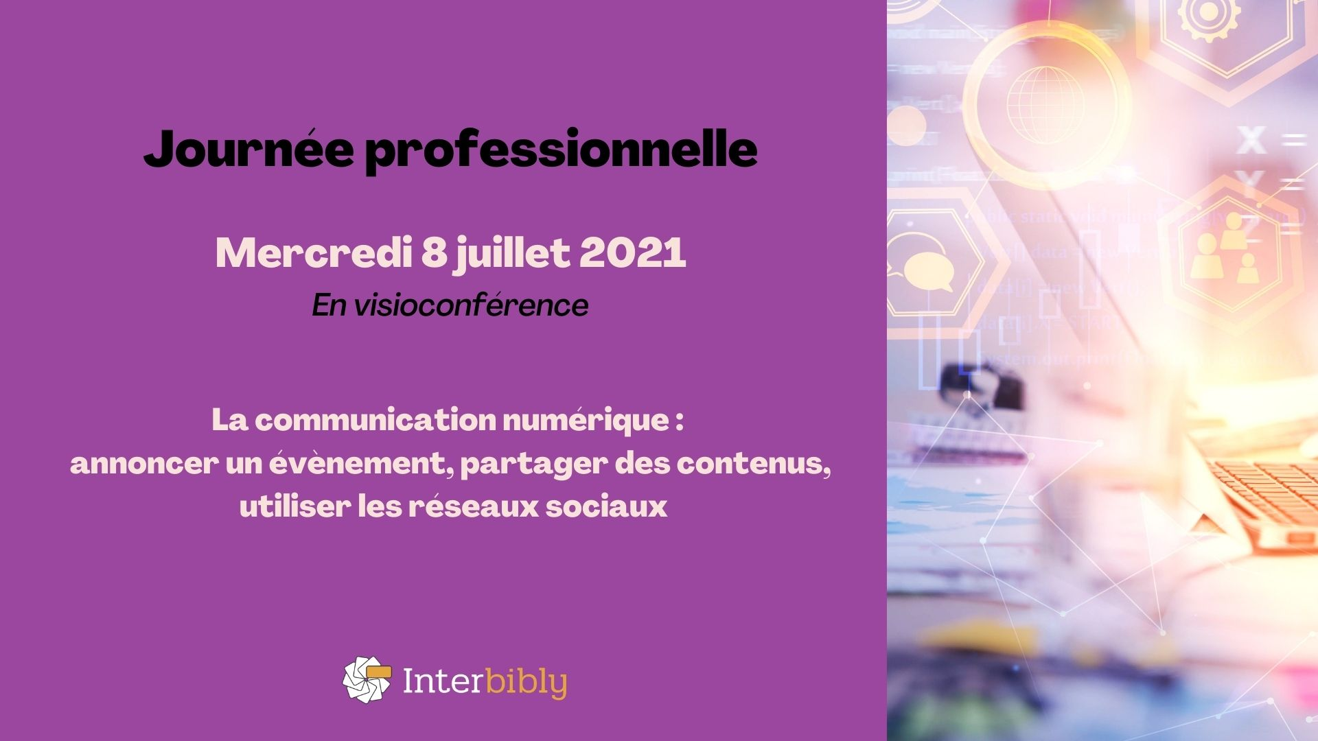 Participez à la journée professionnelle Communication numérique