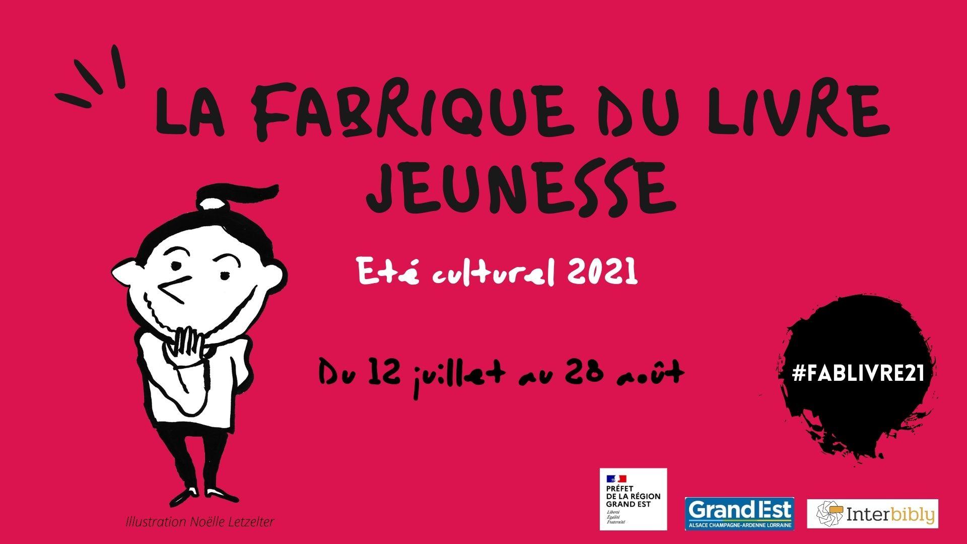 Eté culturel 2021_La fabrique du livre jeunesse : le pré-programme est en ligne !