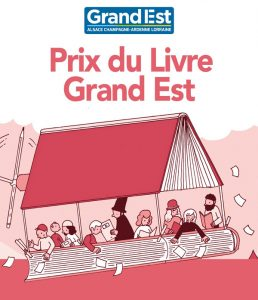 Prix du livre Grand Est 2021 : l'appel à candidatures est ouvert