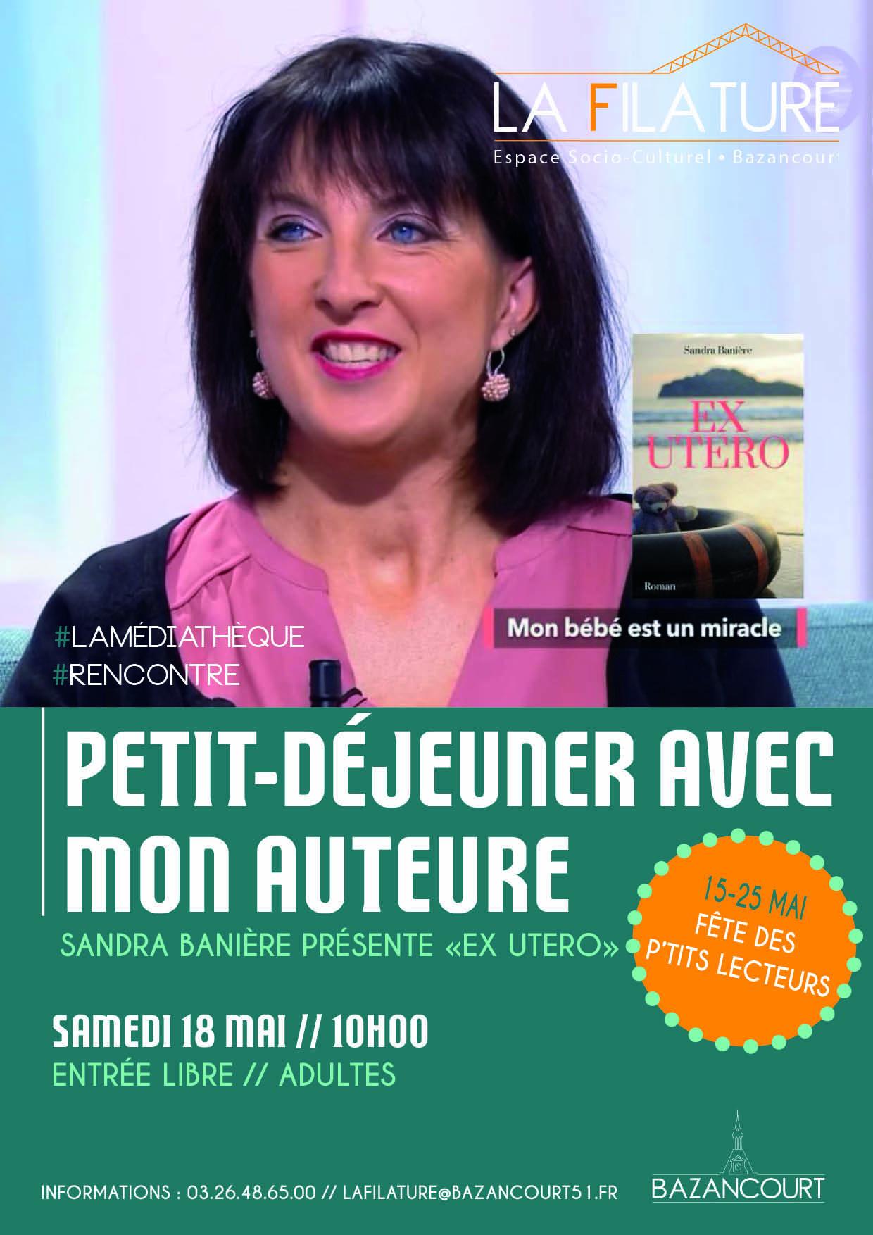 Petit déjeuner avec mon auteure Sandra Banière
