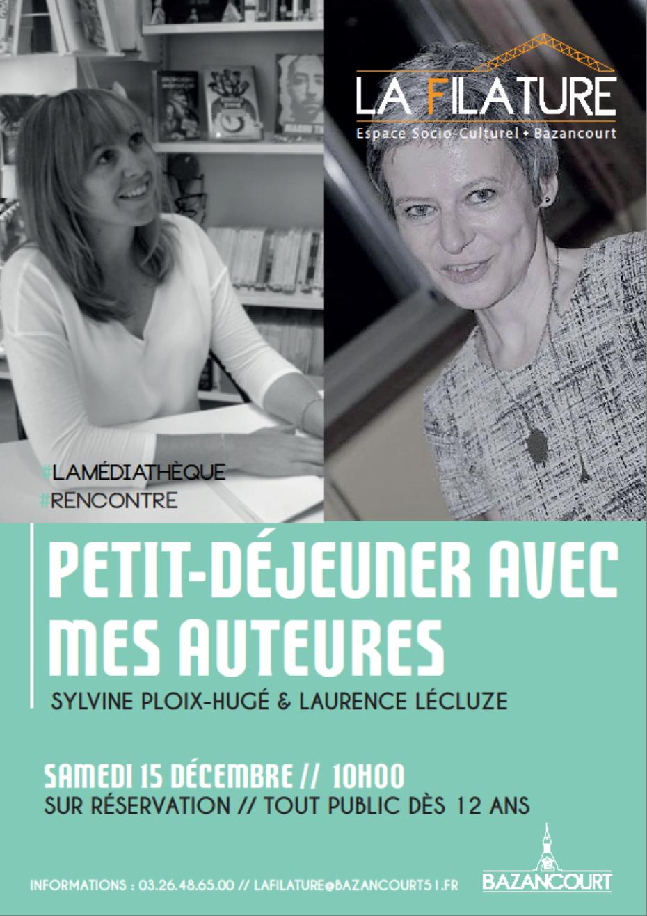 Rencontre : Petit-déjeuner avec mes auteures Sylvine Ploix-Hugé & Laurence Lécluze