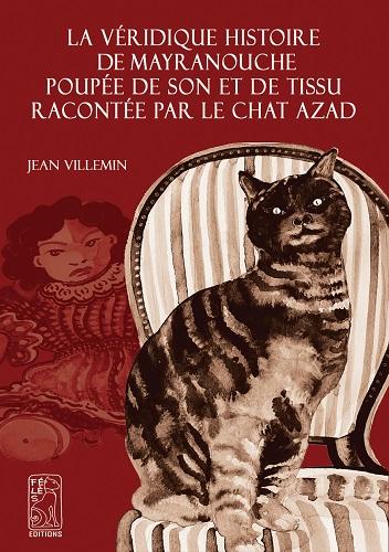 La Véridique Histoire De MAYRANOUCHE Poupée De Son Et De Tissu Racontée Par Le Chat Azad