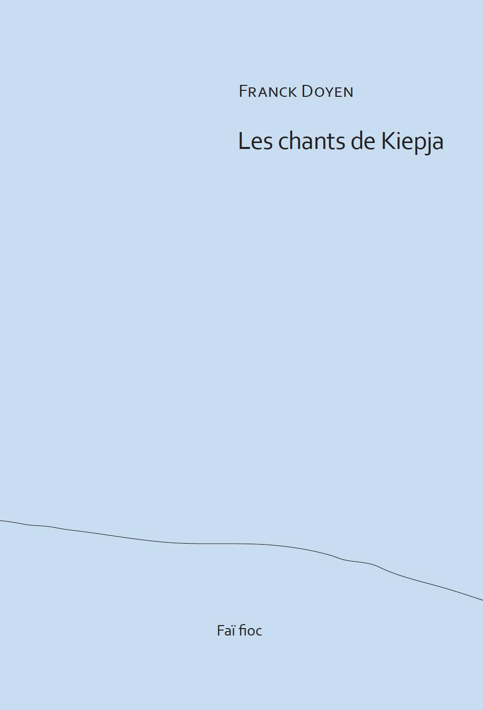 Les chants de Kiepja
