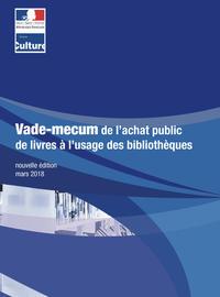 Vademecum de l'achat public de livres à l'usage des bibliothèques territoriales